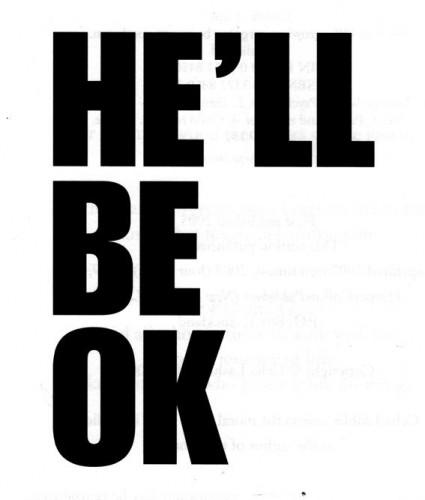he ll be ok